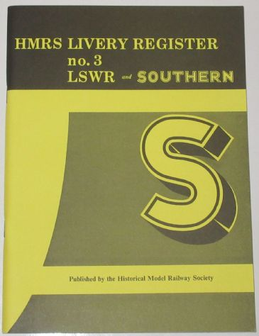 HMRS Livery Register No.3, LSWR and Southern, by L. Tavender